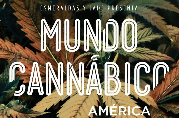 Nación Cannabis | Estrenan documental, Mundo Cannábico América, en primer día de Expo Weed